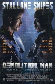 El Demoledor / Demolition Man