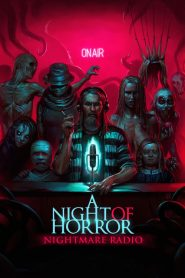 Radio Siniestra / A Night of Horror: Nightmare Radio
