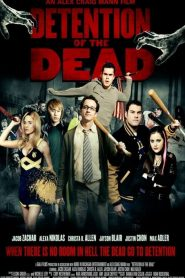 Escuela de Zombies / Detention of the Dead