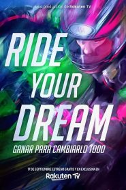 Pilota tu Sueño / Ride Your Dream