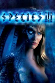 Especies 3 / Especie Mortal 3 / Species III