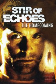 El Último Escalón 2 / Stir of Echoes 2: The Homecoming