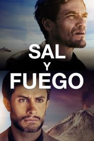 Sal y Fuego (Salt and Fire)