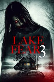 La Cabaña del Mal 3 / Lake Fear 3