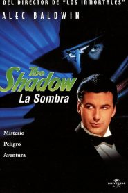 La Sombra (The Shadow)